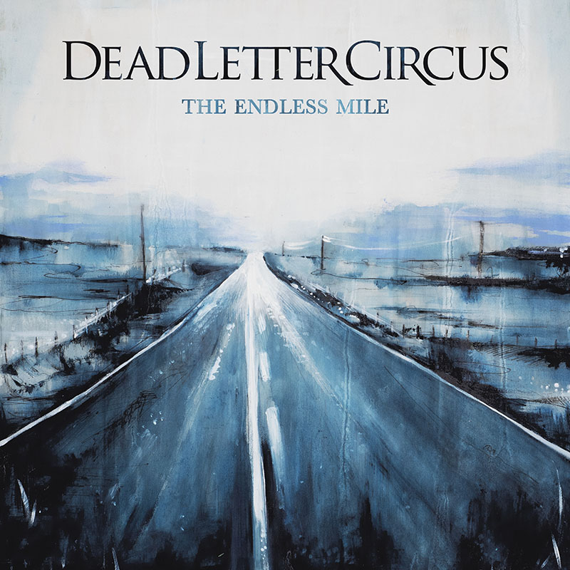 The Endless Mile – Dead Letter Circus